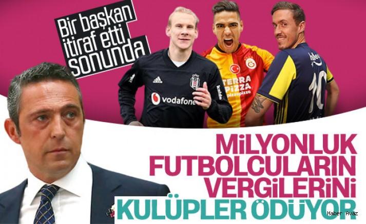 Ali Koç: Vergiyi futbolcular değil kulüpler ödüyor
