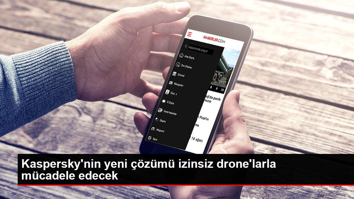 Kaspersky'nin yeni çözümü izinsiz drone'larla mücadele edecek