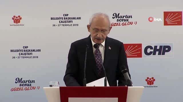 Kemal Kılıçdaroğlu belediye başkanları çalıştayında konuştu