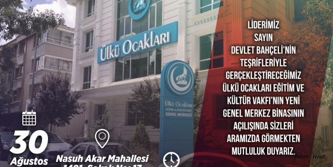 Ülkü Ocakları Eğitim ve Kültür Vakfı Yeni Binasına Taşınıyor